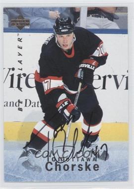 1995-96 Upper Deck Be a Player Autographs [Autographed] #S43 - Tom Chorske