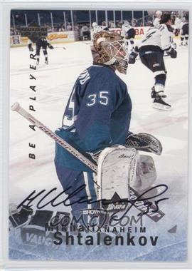 1995-96 Upper Deck Be a Player Autographs [Autographed] #S69 - Mikhail Shtalenkov