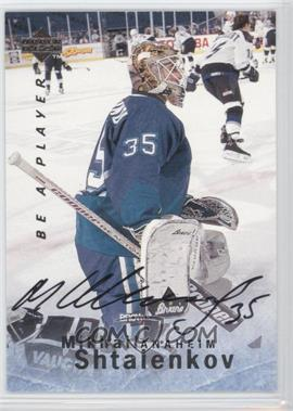 1995-96 Upper Deck Be a Player Autographs [Autographed] #S69 - Mikhail Shtalenkov