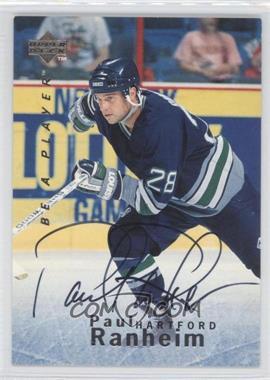 1995-96 Upper Deck Be a Player Autographs [Autographed] #S87 - Paul Ranheim