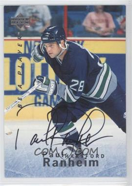 1995-96 Upper Deck Be a Player Autographs [Autographed] #S87 - Paul Ranheim