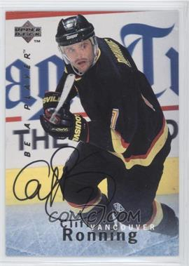 1995-96 Upper Deck Be a Player Autographs [Autographed] #S91 - Cliff Ronning