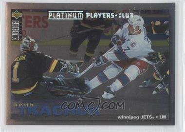 1995-96 Upper Deck Collector's Choice Platinum Player's Club #168 - Keith Tkachuk