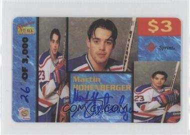 1995 Signature Rookies Auto-Phonex - Calling Card $3 - Signatures [Autographed] #18 - Martin Hohenberger /3000