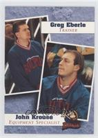 Greg Eberle, John Krouse