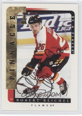 1996-97 Pinnacle Be A Player - [Base] - Autograph [Autographed] #81 - Robert Reichel
