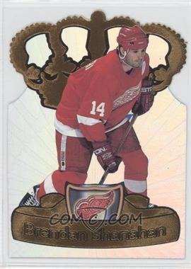 1997-98 Pacific Crown Collection - Gold-Crown Die-Cuts #10 - Brendan Shanahan