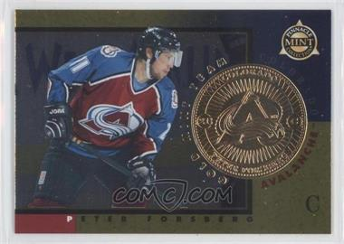 1997-98 Pinnacle Mint Collection Gold Mint Team #3 - Peter Forsberg
