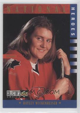 1997-98 Upper Deck Collector's Choice - [Base] #279 - National Heroes - Hayley Wickenheiser