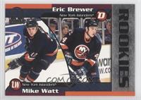 Eric Brewer, Mike Watt