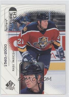 1998-99 SP Authentic - [Base] #97 - Mark Parrish /2000