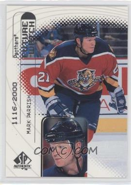 1998-99 SP Authentic #97 - Mark Parrish /2000