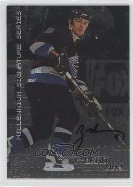 1999-00 In the Game Millennium Signature Series Autograph [Autographed] #237 - Brad May