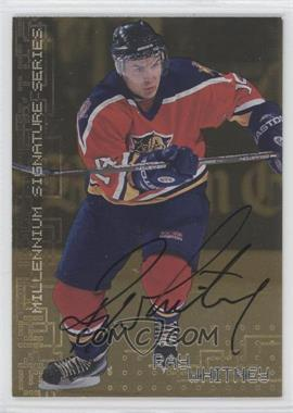 1999-00 In the Game Millennium Signature Series Gold Autograph [Autographed] #112 - Ray Whitney