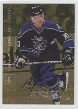 1999-00 In the Game Millennium Signature Series Gold Autograph [Autographed] #121 - Donald Audette
