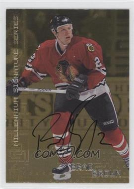 1999-00 In the Game Millennium Signature Series Gold Autograph [Autographed] #55 - Brad Brown