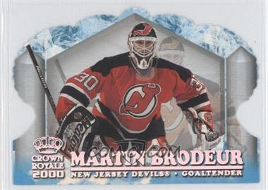 1999-00 Pacific Crown Royale Ice Elite Die-Cuts #16 - Martin Brodeur /10