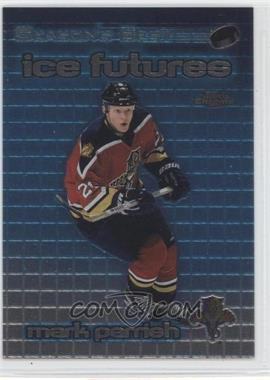 1999-00 Topps Chrome Season's Best Ice Futures #IF1 - Mark Parrish