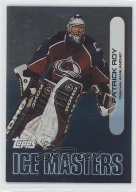 1999-00 Topps Ice Masters #IM18 - Patrick Roy