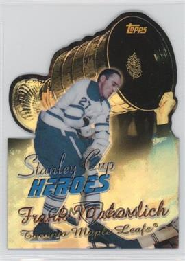 1999-00 Topps Stanley Cup Heroes Refractor #SC6 - Frank Mahovlich