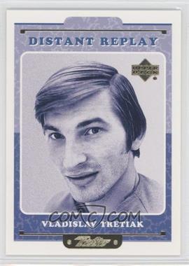 1999-00 Upper Deck Retro - Distant Replay #DR 15 - Vladislav Tretiak