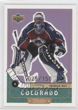 1999-00 Upper Deck Retro [???] #20 - Patrick Roy /150