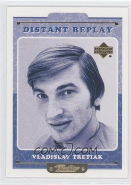 1999-00 Upper Deck Retro Distant Replay #DR 15 - Vladislav Tretiak