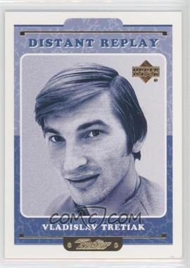 1999-00 Upper Deck Retro Distant Replay #DR 15 - Vladislav Tretiak