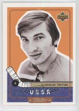 1999-00 Upper Deck Retro #102 - Vladislav Tretiak