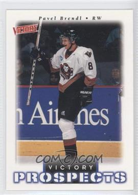 1999-00 Upper Deck Victory #358 - Victory Prospects - Pavel Brendl