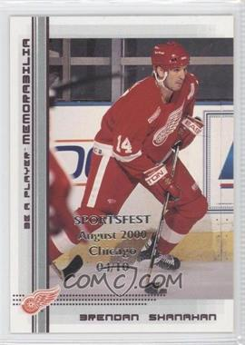2000-01 In the Game Be A Player Memorabilia Red SportsFest August 2000 Chicago #165 - Brendan Shanahan /10