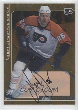 2000-01 In the Game Be A Player Signature Series Autographs Gold #68 - Keith Primeau