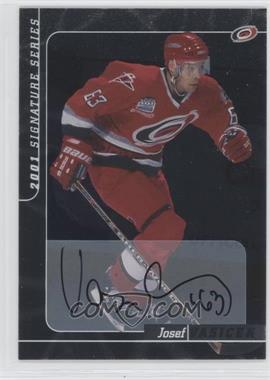 2000-01 In the Game Be A Player Signature Series Autographs #226 - Josef Vasicek