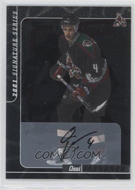 2000-01 In the Game Be A Player Signature Series Autographs #249 - Ossi Vaananen