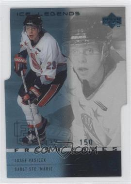 2000-01 Upper Deck Ice Legends #50 - Josef Vasicek /150