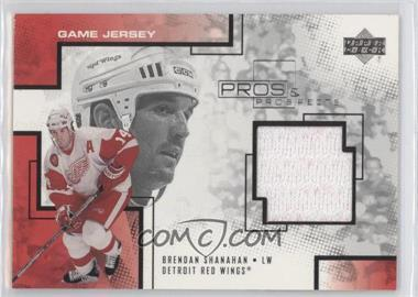 2000-01 Upper Deck Pros & Prospects Game Jersey #BS - Brendan Shanahan