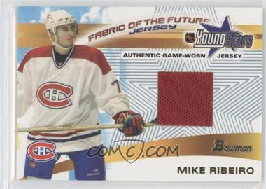 2001-02 Bowman YoungStars Fabric of the Future Jerseys #FFJ-MR - Mike Ribeiro