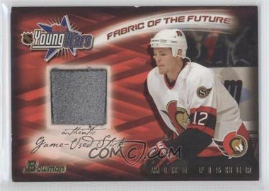 2001-02 Bowman YoungStars Fabric of the Future Sticks #FFS-MF - Mike Fisher