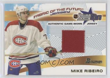 2001-02 Bowman YoungStars Fabric of the Future #FFJ-MR - Mike Ribeiro