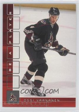 2001-02 In the Game Be A Player [???] #102 - Ossi Vaananen /200