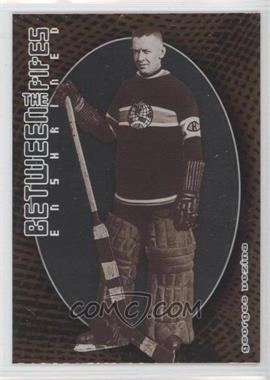 2001-02 In the Game Be A Player Between the Pipes #132 - Georges Vezina