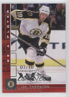 2001-02 In the Game Be A Player Memorabilia Ruby Spring Expo #8 - Joe Thornton /10