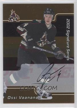 2001-02 In the Game Be A Player Signature Series Gold Autograph [Autographed] #105 - Ossi Vaananen