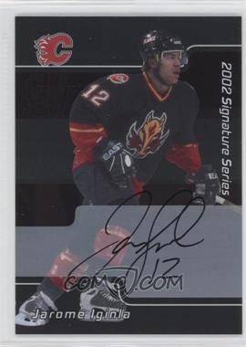 2001-02 In the Game Signature Series Autograph [Autographed] #005 - Jarome Iginla