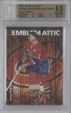 2001-02 In the Game Ultimate Memorabilia 2nd Edition Emblem Attic #4 - Doug Harvey [BGS AUTHENTIC]