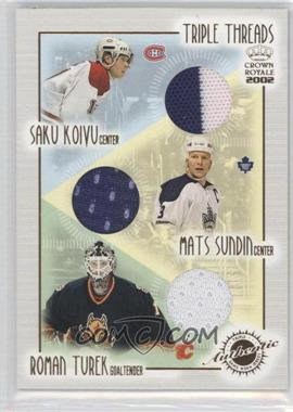 2001-02 Pacific Crown Royale - Triple Threads #12 - Saku Koivu, Mats Sundin, Roman Turek