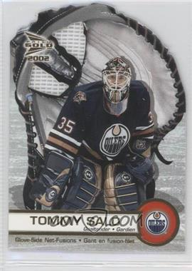 2001-02 Pacific Prism Gold McDonald's - Glove Side Net-Fusions #2 - Tommy Salo