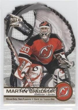 2001-02 Pacific Prism Gold McDonald's - Glove Side Net-Fusions #4 - Martin Brodeur