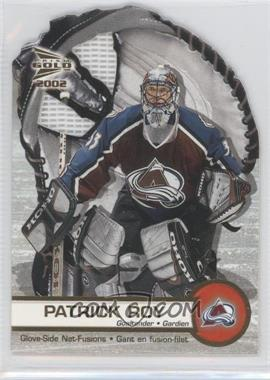 2001-02 Pacific Prism Gold McDonald's Glove Side Net-Fusions #1 - Patrick Roy