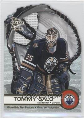 2001-02 Pacific Prism Gold McDonald's Glove Side Net-Fusions #2 - Tommy Salo